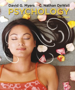 Psychology by David G. Myers; C. Nathan DeWall - Twelfth Edition, 2018 from Macmillan Student Store