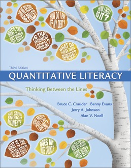 Quantitative Literacy: Thinking Between the Lines (Cloth Text) by Bruce Crauder; Benny Evans; Jerry Johnson; Alan Noell - Third Edition, 2018 from Macmillan Student Store