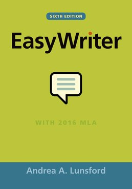 EasyWriter by Andrea A. Lunsford  - Sixth Edition, 2017 from Macmillan Student Store