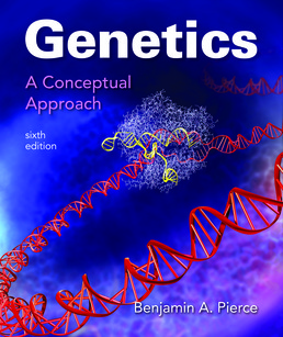 Genetics: A Conceptual Approach by Benjamin A. Pierce - Sixth Edition, 2017 from Macmillan Student Store