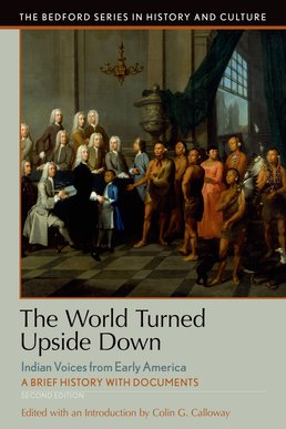The World Turned Upside Down by Colin G. Calloway - Second Edition, 2016 from Macmillan Student Store