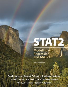 STAT2 by Ann Cannon; George W. Cobb; Bradley A. Hartlaub; Julie M. Legler; Robin H. Lock; Thomas L. Moore; Allan J. Rossman; Jeffrey A. Witmer - Second Edition, 2019 from Macmillan Student Store