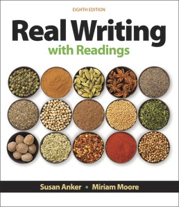 Real Writing with Readings by Susan Anker; Miriam Moore - Eighth Edition, 2019 from Macmillan Student Store