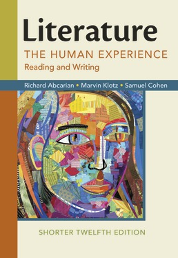 Literature: The Human Experience, Shorter Edition by Richard Abcarian; Marvin Klotz; Samuel Cohen - Twelfth Edition, 2018 from Macmillan Student Store