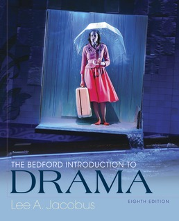 The Bedford Introduction to Drama by Lee A. Jacobus - Eighth Edition, 2018 from Macmillan Student Store