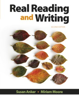 Real Reading and Writing by Susan Anker; Miriam Moore - Second Edition, 2018 from Macmillan Student Store
