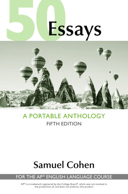 50 Essays: A Portable Anthology (High School Edition) by Samuel Cohen - Fifth Edition, 2017 from Macmillan Student Store