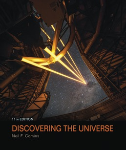 Discovering the Universe by Neil F. Comins - Eleventh Edition, 2019 from Macmillan Student Store