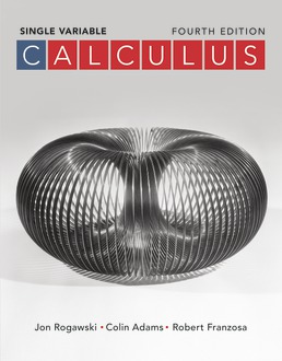 Calculus: Late Transcendentals Single Variable by Jon Rogawski; Colin Adams; Robert Franzosa - Fourth Edition, 2019 from Macmillan Student Store