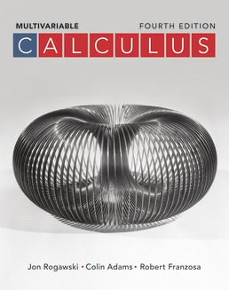 Calculus: Late Transcendentals Multivariable by Jon Rogawski; Colin Adams; Robert Franzosa - Fourth Edition, 2019 from Macmillan Student Store