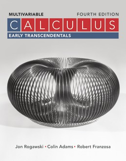 Calculus: Early Transcendentals Multivariable by Jon Rogawski; Colin Adams; Robert Franzosa - Fourth Edition, 2019 from Macmillan Student Store