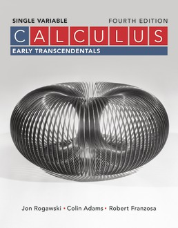 Calculus: Early Transcendentals Single Variable by Jon Rogawski; Colin Adams; Robert Franzosa - Fourth Edition, 2019 from Macmillan Student Store