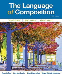 Language of Composition by Renee Shea; Lawrence Scanlon; Robin Dissin Aufses; Megan Harowitz Pankiewicz - Third Edition, 2018 from Macmillan Student Store