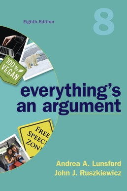 Everything's an Argument by Andrea A. Lunsford; John J. Ruszkiewicz; Keith Walters - Eighth Edition, 2019 from Macmillan Student Store