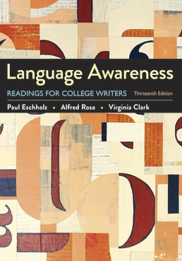 Language Awareness by Paul Eschholz; Alfred Rosa; Virginia Clark - Thirteenth Edition, 2020 from Macmillan Student Store