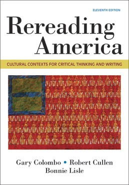 Rereading America by Gary Colombo; Robert Cullen; Bonnie Lisle - Eleventh Edition, 2019 from Macmillan Student Store