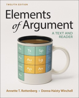 Elements of Argument by Annette T. Rottenberg; Donna Haisty Winchell - Twelfth Edition, 2018 from Macmillan Student Store