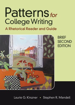 Patterns for College Writing, Brief Second Edition by Laurie G. Kirszner; Stephen R. Mandell - Fourteenth Edition, 2018 from Macmillan Student Store