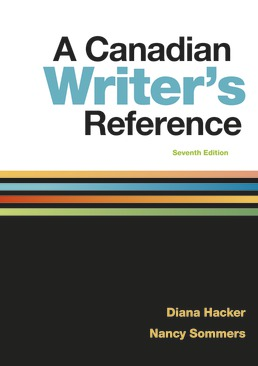 A Canadian Writer's Reference by Diana Hacker; Nancy Sommers - Seventh Edition, 2019 from Macmillan Student Store