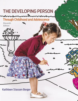 Developing Person Through Childhood and Adolescence by Kathleen Stassen Berger  - Eleventh Edition, 2018 from Macmillan Student Store
