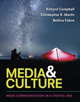 Media & Culture by Richard Campbell; Christopher R. Martin; Bettina Fabos - Eleventh Edition, 2017 from Macmillan Student Store