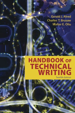 Handbook of Technical Writing by Gerald J. Alred; Walter E. Oliu; Charles T. Brusaw - Twelfth Edition, 2019 from Macmillan Student Store