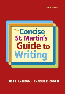 Concise St. Martin's Guide to Writing by Rise B. Axelrod; Charles R. Cooper - Eighth Edition, 2018 from Macmillan Student Store