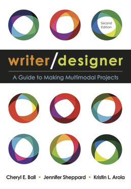Writer/Designer by Cheryl E. Ball; Jennifer Sheppard; Kristin L. Arola - Second Edition, 2018 from Macmillan Student Store