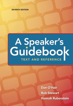 A Speaker's Guidebook: Text and Reference by Dan O'Hair; Rob Stewart; Hannah Rubenstein - Seventh Edition, 2018 from Macmillan Student Store