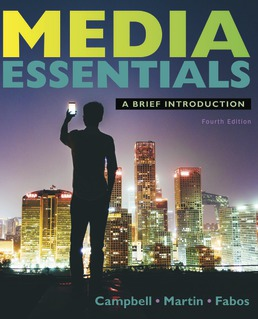 Media Essentials by Richard Campbell; Christopher Martin; Bettina Fabos - Fourth Edition, 2018 from Macmillan Student Store