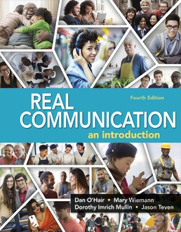 Real Communication by Dan O'Hair; Mary Weimann; Dorothy Imrich Mullin; Jason Teven  - Fourth Edition, 2018 from Macmillan Student Store