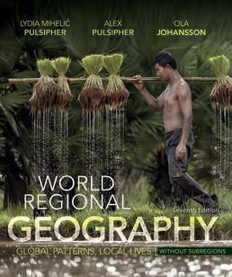 World Regional Geography Without Subregions by Lydia Mihelic Pulsipher; Alex Pulsipher - Seventh Edition, 2017 from Macmillan Student Store