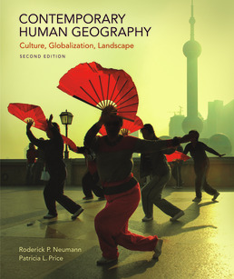 Contemporary Human Geography by Roderick P. Neumann; Patricia L. Price - Second Edition, 2019 from Macmillan Student Store