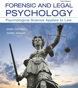 Forensic and Legal Psychology by Mark Costanzo; Daniel Krauss - Third Edition, 2018 from Macmillan Student Store
