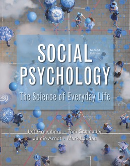 Social Psychology by Jeff Greenberg; Toni Schmader; Jamie Arndt; Mark Landau - Second Edition, 2018 from Macmillan Student Store