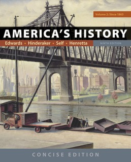 America's History: Concise Edition, Volume 2 by Rebecca Edwards; Eric  Hinderaker; Robert O. Self; James A. Henretta - Ninth Edition, 2018 from Macmillan Student Store