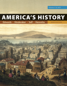 America's History, Volume 1 by Rebecca Edwards; Eric Hinderaker; Robert O. Self; James A. Henretta - Ninth Edition, 2018 from Macmillan Student Store
