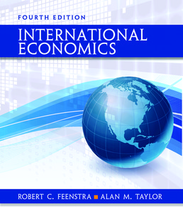 International Economics - Rental Only by Robert C. Feenstra; Alan M. Taylor - Fourth Edition, 2017 from Macmillan Student Store