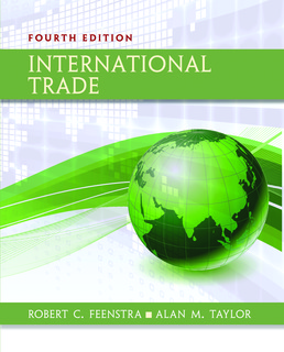 International Trade by Robert Feenstra; Alan Taylor - Fourth Edition, 2017 from Macmillan Student Store