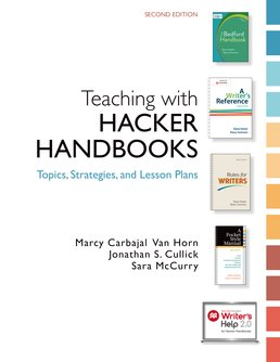Teaching with Hacker Handbooks (Online Only) by Diana Hacker; Marcy Carbaja Van Horn; Jonathan S. Cullick; Sara McCurry - Second Edition, 2015 from Macmillan Student Store