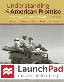 LaunchPad for Understanding the American Promise (Combined Edition) (Six Month Access) by James L. Roark; Michael P. Johnson; Patricia Cline Cohen; Sarah Stage; Susan M. Hartmann - Third Edition, 2017 from Macmillan Student Store