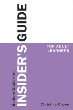 Insider's Guide for Adult Learners by Christine Crowe - First Edition, 2018 from Macmillan Student Store