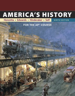America's History: for the AP® Course by James Henretta; Eric Hinderaker; Rebecca Edwards; Robert Self - Ninth Edition, 2018 from Macmillan Student Store