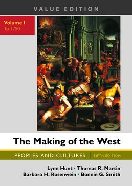 Making of the West, Value Edition, Volume 1 by Lynn Hunt; Thomas R. Martin; Barbara H. Rosenwein; Bonnie G. Smith - Fifth Edition, 2017 from Macmillan Student Store