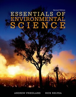 Essentials of Environmental Science by Andrew Friedland; Rick Relyea - Second Edition, 2016 from Macmillan Student Store
