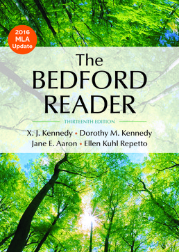 The Bedford Reader, High School Edition by X. J. Kennedy; Dorothy M. Kennedy; Jane E. Aaron; Ellen Kuhl Repetto - Thirteenth Edition, 2017 from Macmillan Student Store