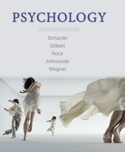 Psychology, Canadian Edition by Daniel L. Schacter; Daniel T. Gilbert; Matthew K. Nock; Ingrid Johnsrude; Daniel M. Wegner - Fourth Edition, 2017 from Macmillan Student Store