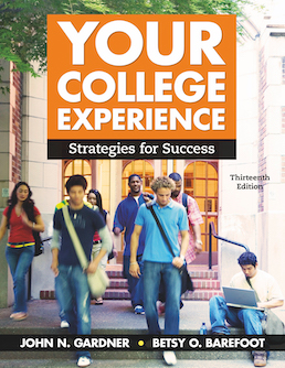 Your College Experience by John N. Gardner; Betsy O. Barefoot  - Thirteenth Edition, 2018 from Macmillan Student Store