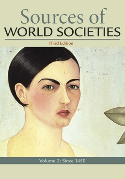 Sources for World Societies, Volume 2 by Merry E. Wiesner-Hanks; Patricia Buckley Ebrey; Roger B. Beck; Jerry Dávila; Clare Haru Crowston; John P. McKay - Third Edition, 2018 from Macmillan Student Store