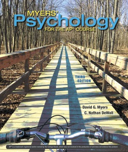Myers' Psychology for the AP® Course by David G. Myers; C. Nathan DeWall - Third Edition, 2018 from Macmillan Student Store